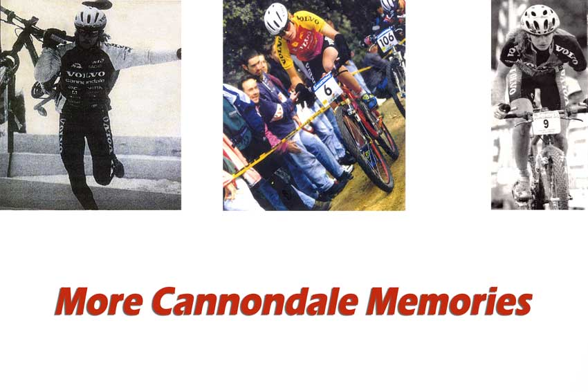 More Cannondale Memories
